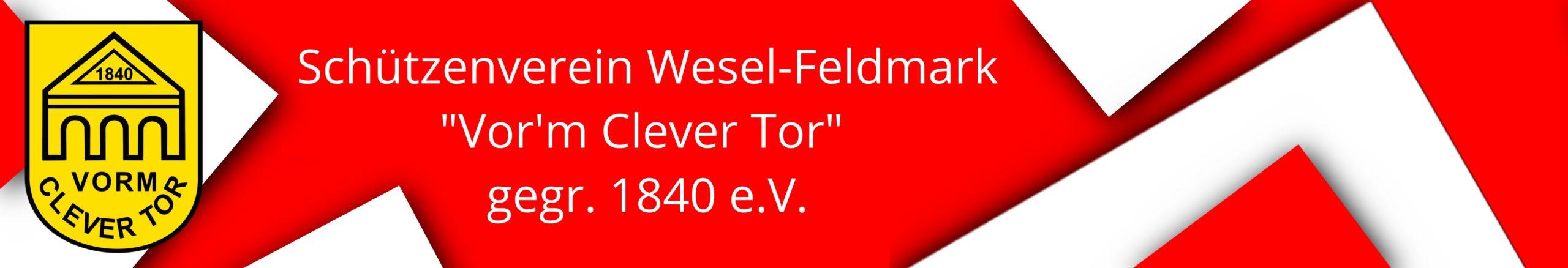 """Schützenverein Wesel-Feldmark """"vor' m Clever Tor"""" 1840 e.V."""